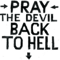 Pray the Devil Back to Hell logo